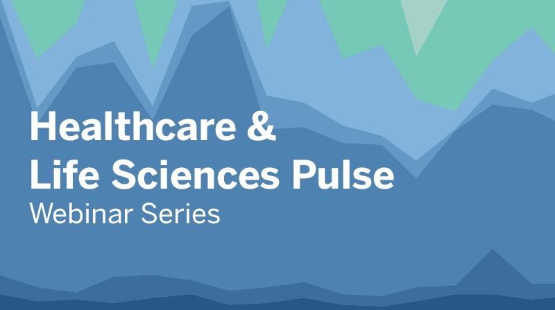 image of The Healthcare & Life Sciences Pulse