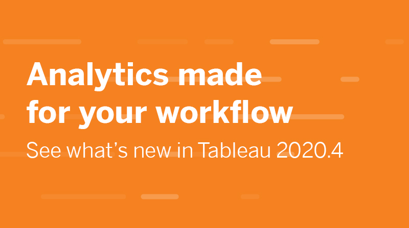 See what's new in Tableau 2020.4