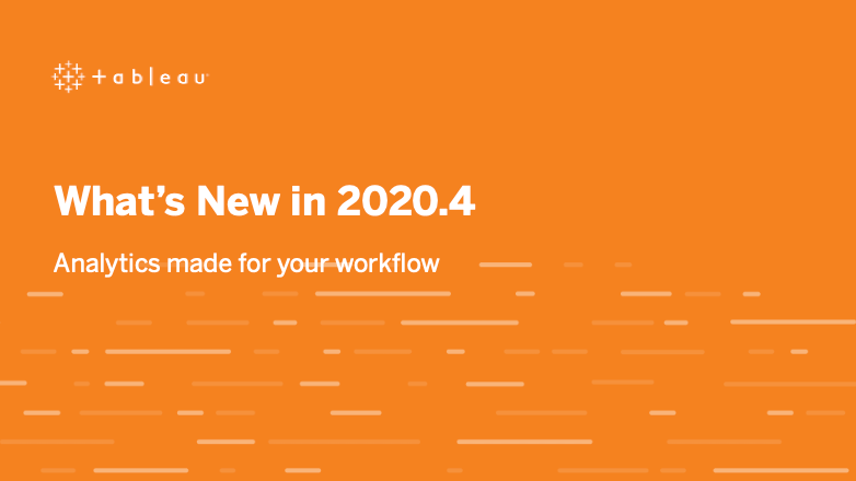 image of <p>Tableau 2020.4 Feature Overview</p>