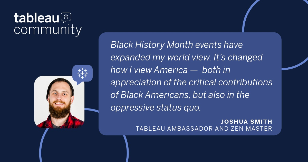 Joshua Smith Headshot with quote: Black History Month events have expanded my world view. It's changed how I view America —  both in appreciation of the critical contributions of Black Americans, but also in the oppressive status quo.