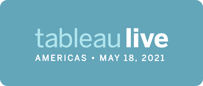 Tableau Live Americas - May 18, 2021