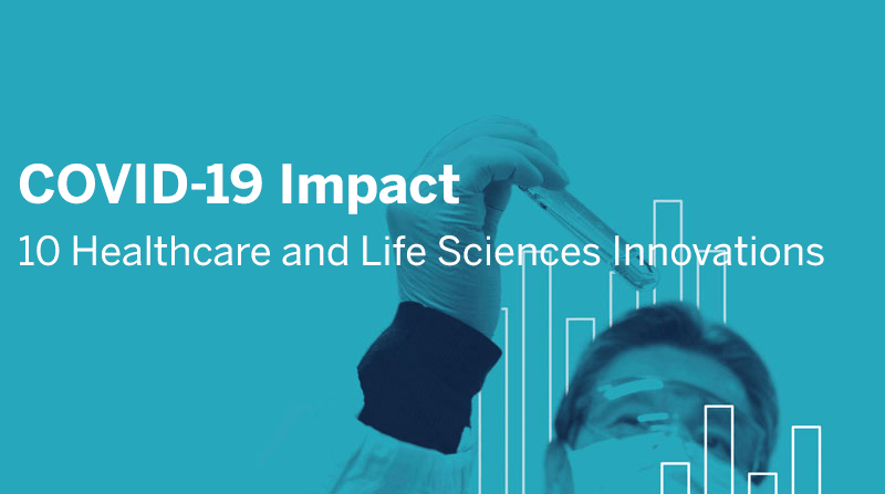 导航到COVID-19 Impact: 10 Healthcare and Life Sciences Innovations
