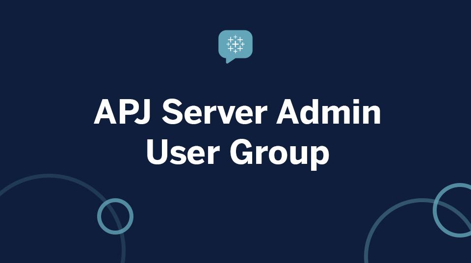 APJ Server Admin User Group
