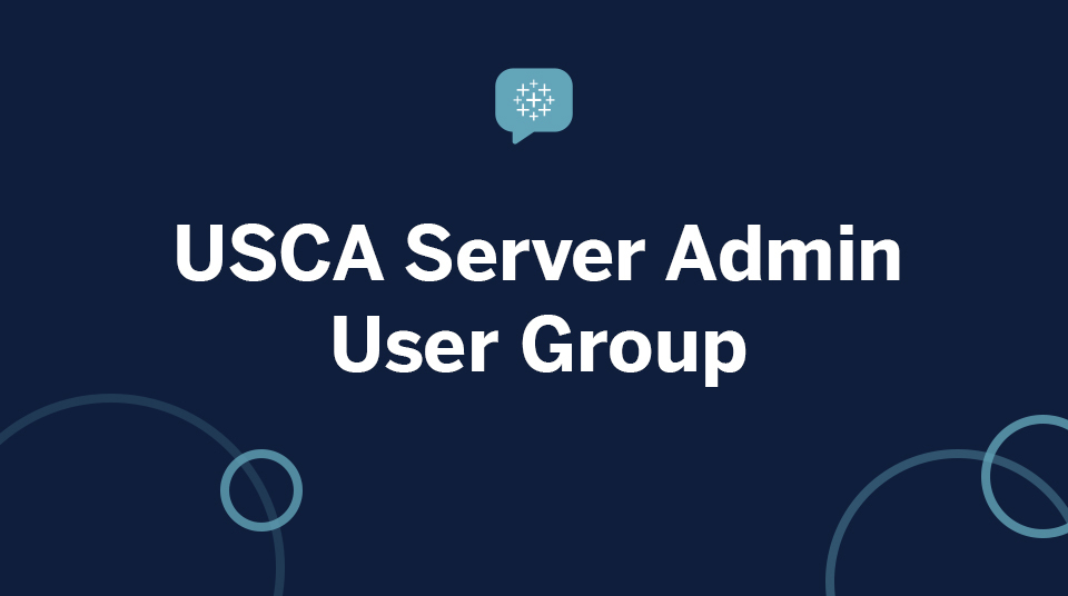 USCA Tableau Server User Group