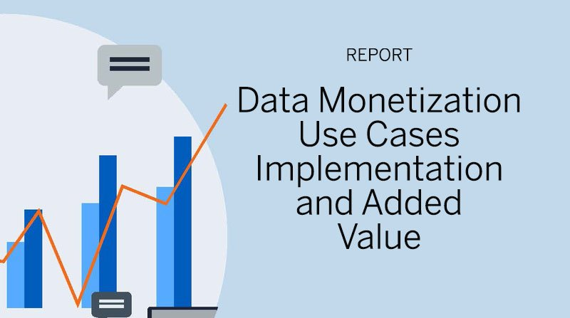 image of Data monetisation – Use cases, implementation and added value