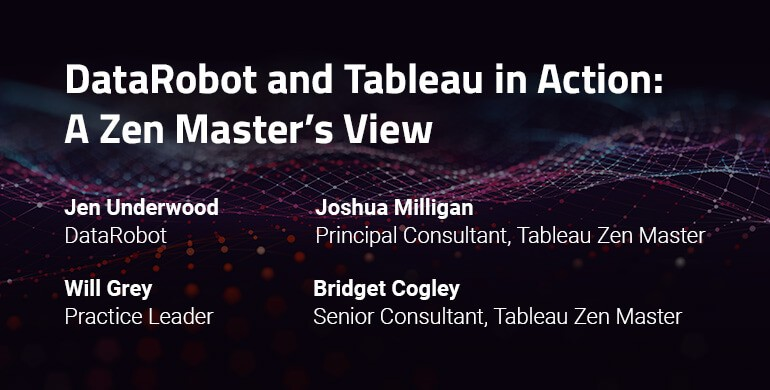 image of DataRobot and Tableau in Action: A Zen Master's View