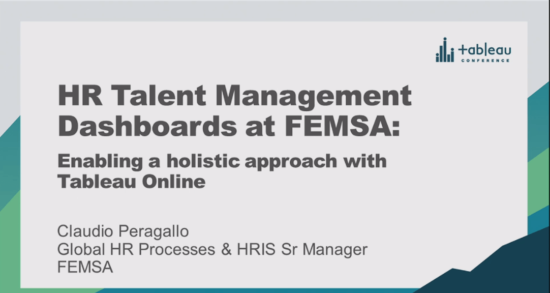 image of Presentation: HR Talent Dashboards at FEMSA: Enabling a Holistic Approach With Tableau Online