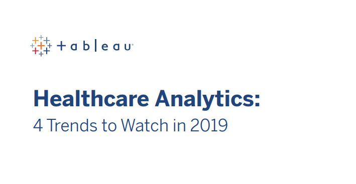 Healthcare Analytics: 4 Trends to Watch in 2019