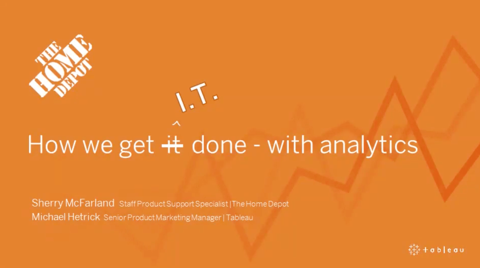 Navigate to The Home Depot: How we get IT done – with analytics