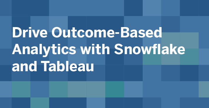 image of How Healthcare Providers and Payers Drive Outcome-Based Analytics with Snowflake and Tableau