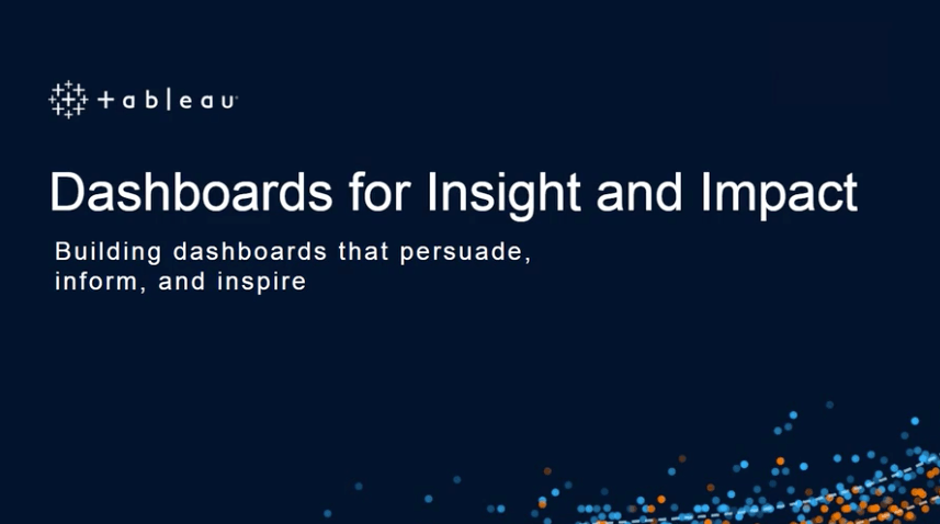 Navigate to Dashboards for insight and impact
