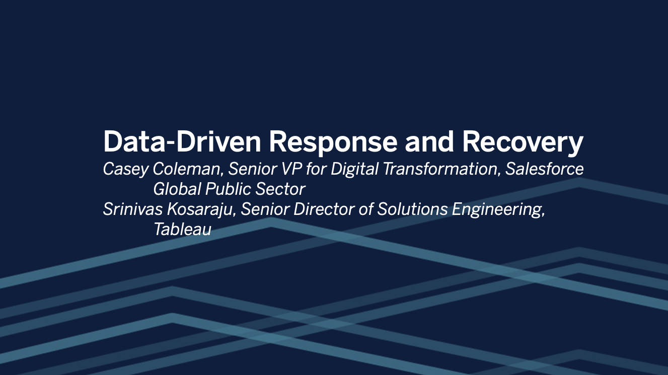 Passa a Salesforce + Tableau: Data-Driven Response and Recovery