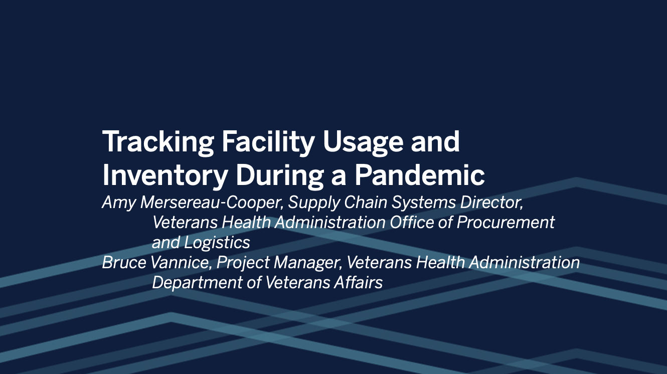 Passa a Veterans Health Administration: Tracking Facility Usage and Inventory During a Pandemic